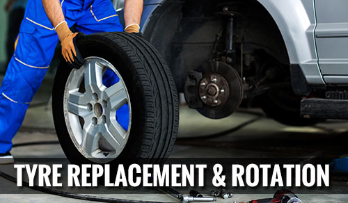 Tyre replacement & Rotation
